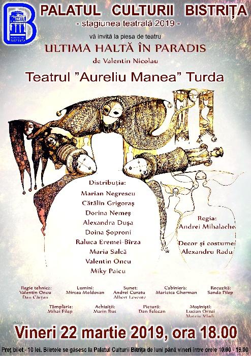 """""""Ultima haltă în paradis"""" - Teatrul Municipal Turda - Vineri, 22 martie 2019, ora 18.00"""
