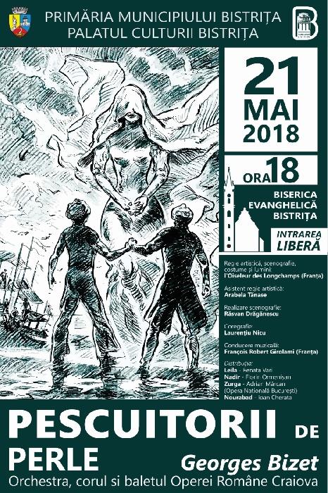"""Zilele Operei """"Constantin Pavel"""" - Spectacolul de operă """"PESCUITRORII DE PERLE"""" - 21 mai 2018, ora 18.00, Biserica Evanghelică"""