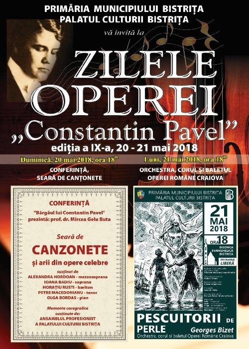"""Zilele Operei """"Constantin Pavel"""" ed. aIX-a, 20 -21 mai 2018"""