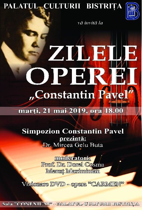 "Zilele Operei ""Constantin Pavel"" - marți, 21 mai 2019, ora 18.00"