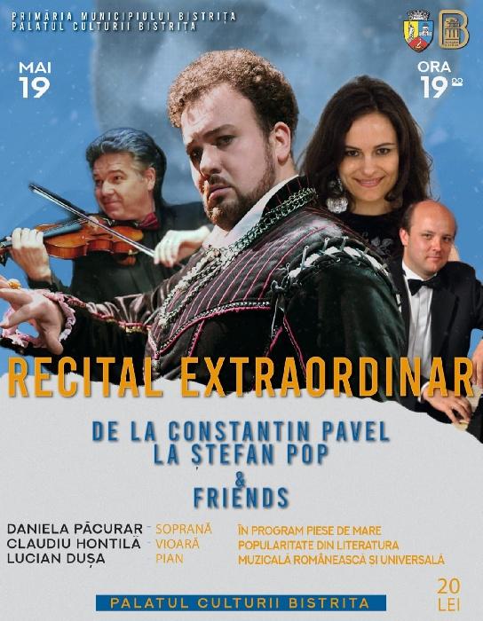 RECITAL EXTRAORDINAR - De la Constantin Pavel la Stefan Pop & Friends