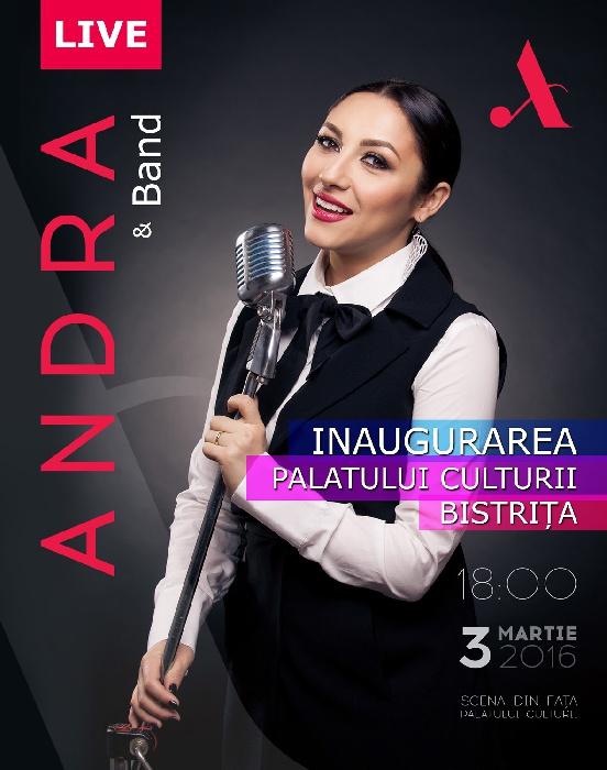 Concert Extraordinar - ANDRA - 3 Martie 2016, ora 18.00, PALATUL CULTURII BISTRITA
