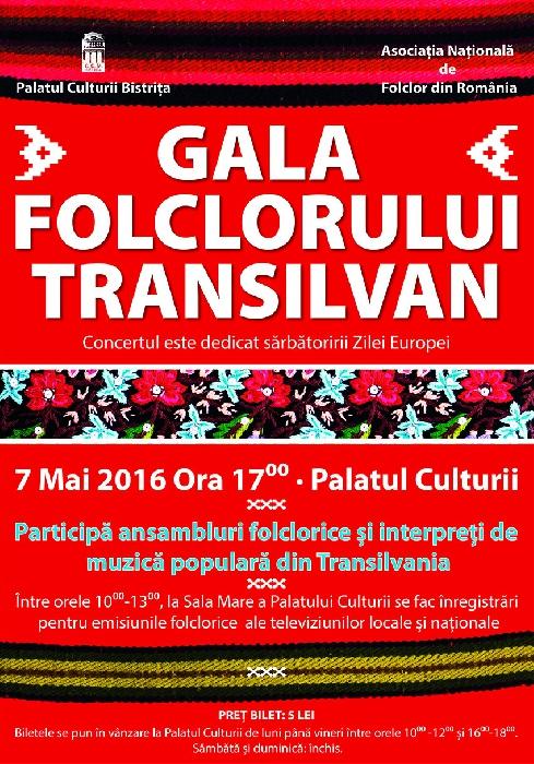 Gala Folclorului Transilvan - 7 Mai 2016, ora 17.00, Palatul Culturii Bistrita