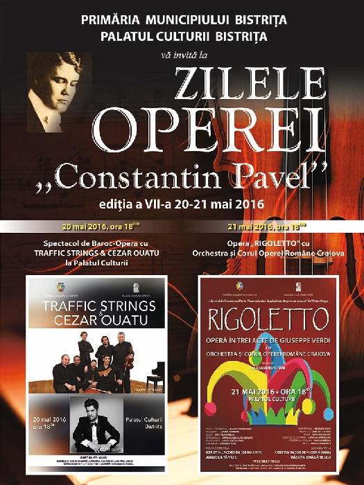 Zilele Operei -Constantin Pavel- 20, 21 Mai 2016