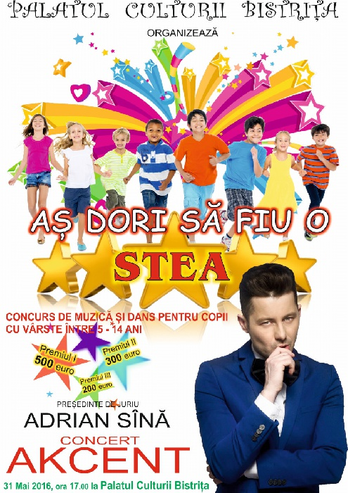 AS DORI SA FIU O STEA - 31 Mai 2016