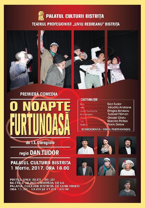 Teatrul Profesionist -Liviu Rebreanu- Bistrita - Premiera - 1 Martie 2017, ora 18.00