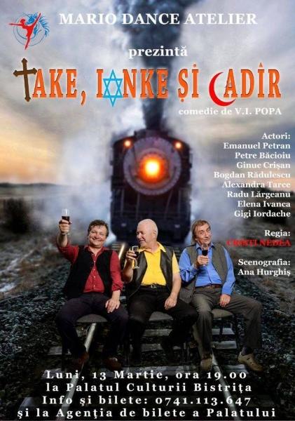 Take, Ianke si Cadir - 13 Martie 2017, ora 19.00
