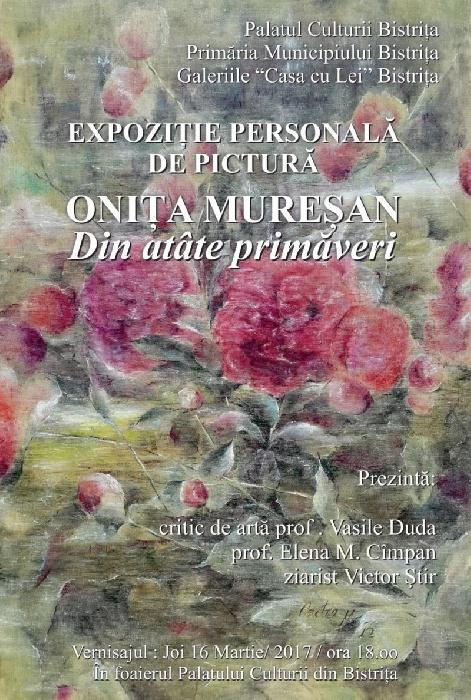 Expozitie de pictura - Onita Muresan - Joi, 16 Martie 2017, ora 18.00 - Palatul Culturii Bistrita