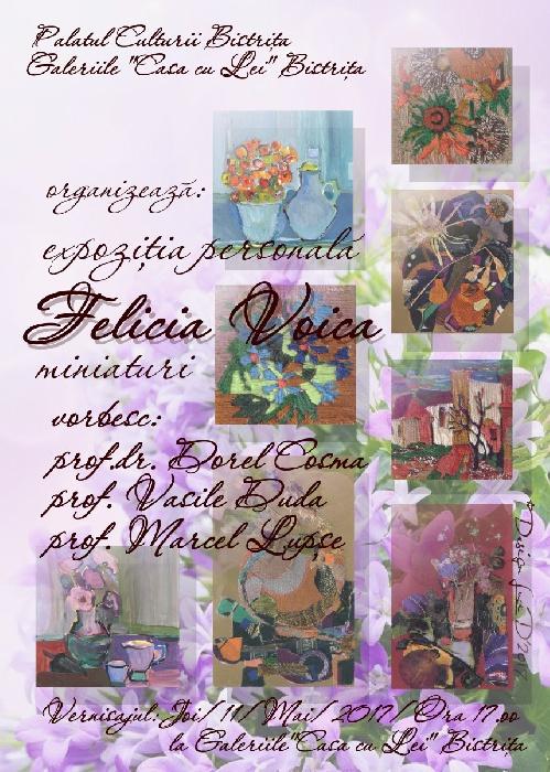 Expozitia personala - Felicia Voica - joi, 11 Mai 2017, ora 17.00 - Casa cu Lei