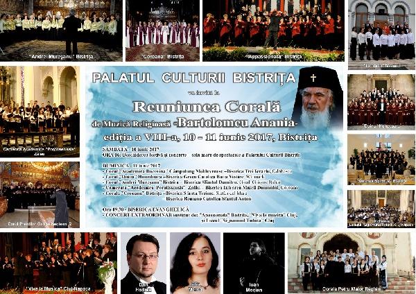 Reuniunea Corala de Muzica Religioasa -Bartolomeu-Anania- 10, 11 iunie 2017