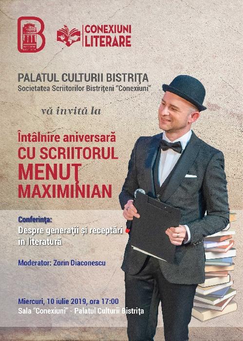 Întâlnire aniversară cu scriitorul Menuț Maximinian, miercuri - 10 iulie 2019, ora 17.00