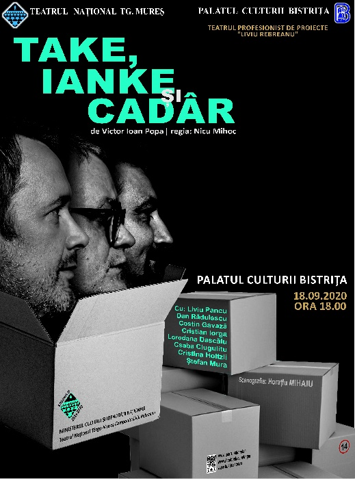 Take, Ianke și Cadâr - Teatrul Național Tg. Mureș - 18 septembrie 2020, ora 18.00