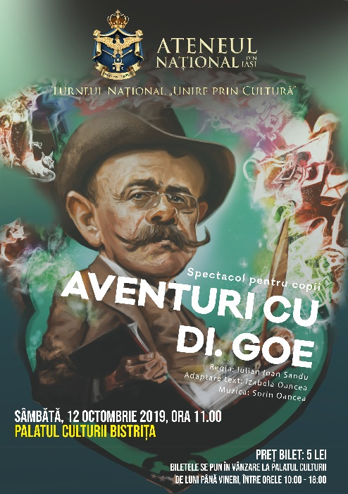 """Spectacol pentru copii - """"Aventuri cu d-ul GOE"""" - sâmbătă, 12 octombrie 2019, ora 11.00"""