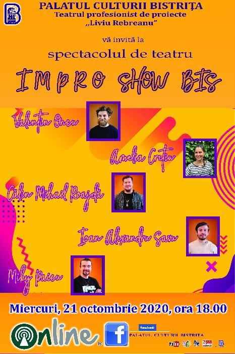 Impro Show Bis - Miercuri, 21 octombrie 2020, ora 18.00
