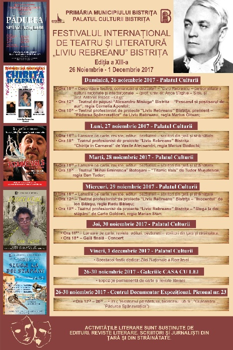 """Festivalul Internațional de Teatru și Literatură """"Liviu Rebreanu"""" Bistrița, 26 noiembrie - 1 decembrie 2017"""