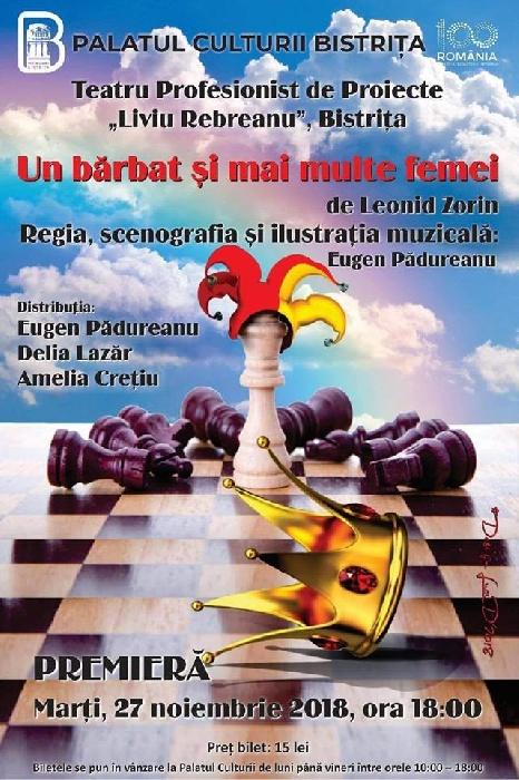 """Teatrul profesionist de proiecte """"Liviu Rebreanu"""" Bistrița - Premieră - """"Un bărbat și mai multe femei"""", 27 noiembrie, ora 18.00"""