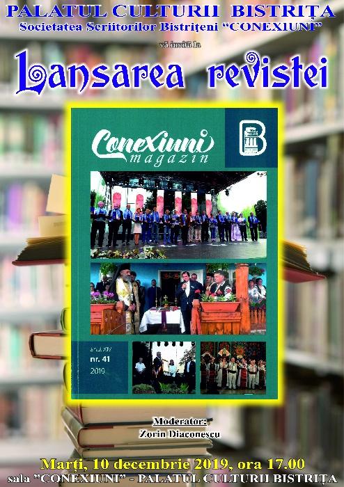 Lansarea revistei  -Conexiuni Magazin- nr.41,  marți, 10 decembrie 2019, ora 17.00