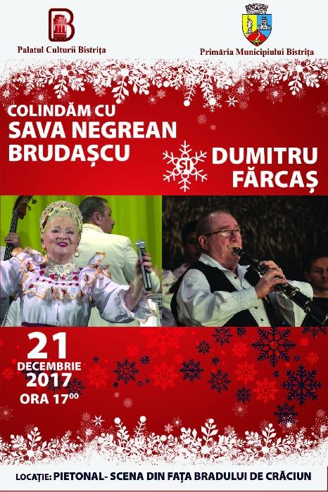 Colindăm cu SAVA NEGREAN BRUDAȘCU și DUMITRU FĂRCAȘ - joi, 21 decembrie, ora 17.00, pietonal - scena de lângă brad